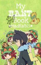 My Rant Book by MadKat65