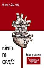Hábitos do Coração - EDITANDO by mybadgarllou