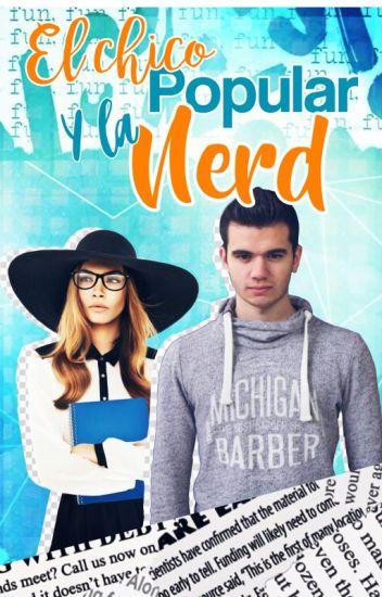 El chico Popular y la Nerd (sTaXx y Tu)