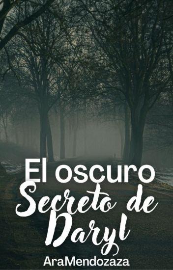 El Oscuro Secreto De Daryl