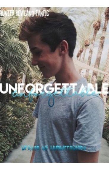 Unforgettable (Hunter Rowland)
