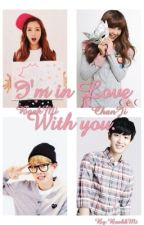 (BaekMi)I'm In Love With You(ChanJi) by BaekkMi