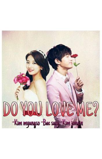 Do you love me? [END]