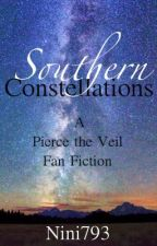 Southern Constellations (A Pierce The Veil Fan Fiction!) by nini793