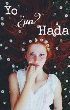 Yo ¿un? Hada #3 by julietabelen1238