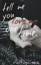 Tell me you love me one time [MINKEY] by vatinanee