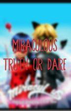 Miraculous Ladybug Truth Or Dare by XxSapphireWolfxX