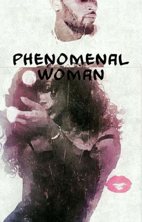 Phenomenal Woman (Revamping) by _coolkiddtay