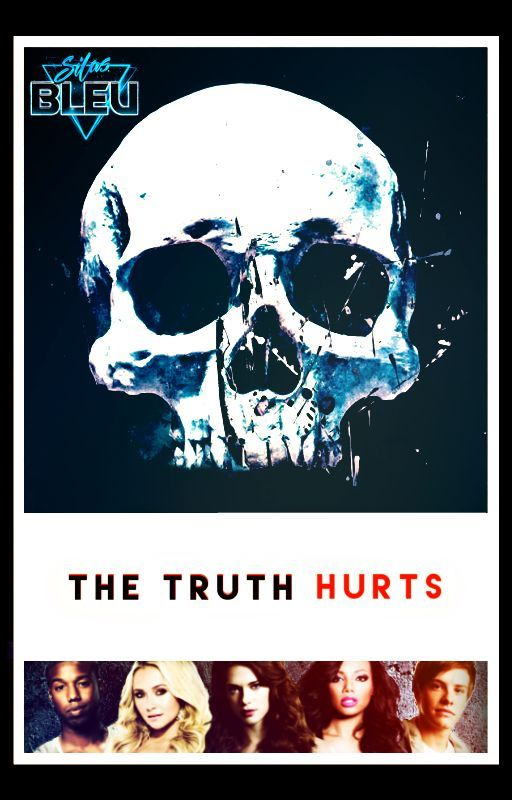 The Truth Hurts (#Wattys2016) by coltoncotton