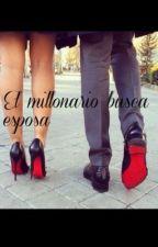 El millonario busca esposa(Se Esta Editando ) by fmevbm-9