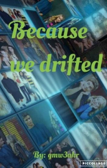 Because we drifted (gmw/Lucaya)