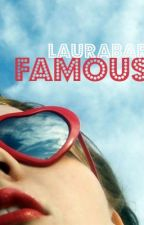 Famous by Laurabar