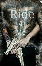Ride 4 me by pjayroe