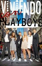 Viviendo Con Playboys! by valeria22012003