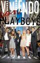 Viviendo Con Playboys! by valeria22012003