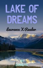 Lake of Dreams a LaurancexReader fanfic by _Cat_Obsession_