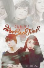 Can We Turn Back Time? [JungkookxHalla Fanfiction] by Junghalla_0903