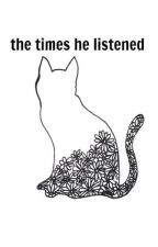 The Times He Listened (Short Story) by junyper