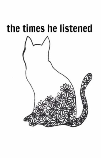 The Times He Listened (Short Story)