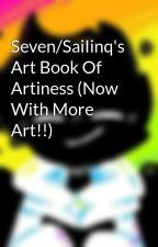 SaiIinq's Art Book Of Artiness (Now With More Art) by SaiIinq