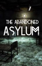 The Abandoned Asylum by jessicaathai