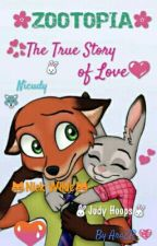 Zootopia: The True Story of Love   Nicudy by FanficsLO