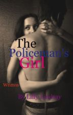 The policeman's girl by LillyLindsay