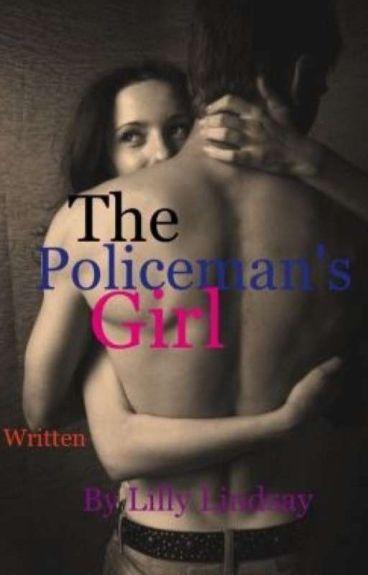 The policeman's girl