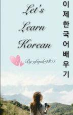 Let's learn korean by afiqah9801
