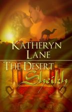 The Desert Sheikh by KatherynLane