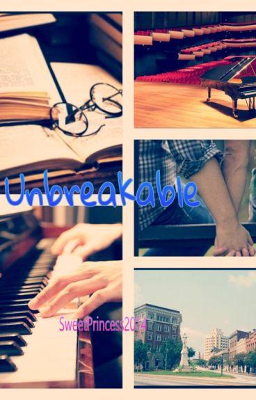 Unbreakable [Yaoi / LoveStory]
