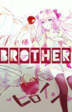 Dear Brothers! [AkashixReaderxKuroko] by akanemori_