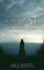 HECATE by anglxanitn
