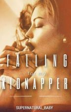 Falling for My Kidnapper by Supernatural_baby
