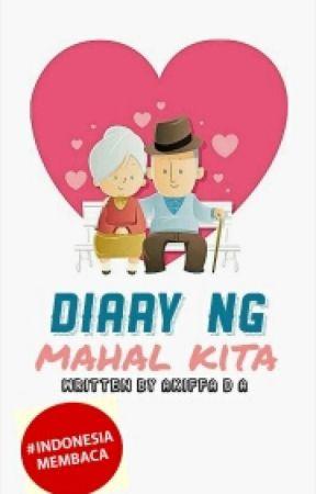 Diary ng Mahal Kita by akiffada