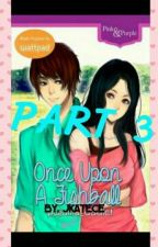 Once Upon A Fishball PART 3 by jkatece