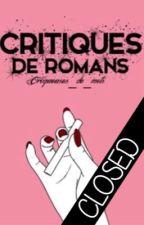 Critiques de romans {FERMÉ} by Croqueuses_de_mots