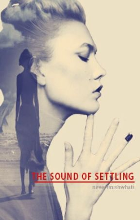 the sound of settling [kaylor] by neverfinishwhati
