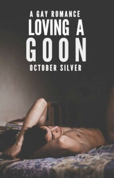 Loving a Goon