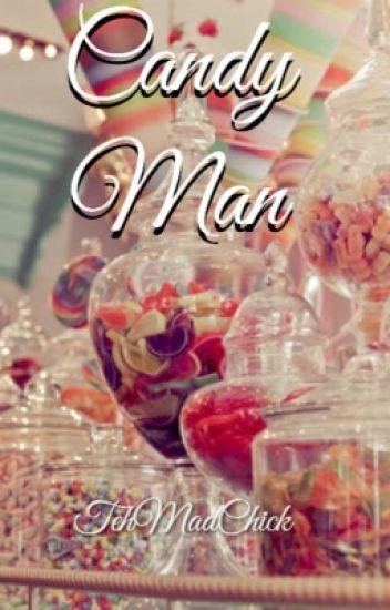 Candy Man {Mithross} #Wattys2016