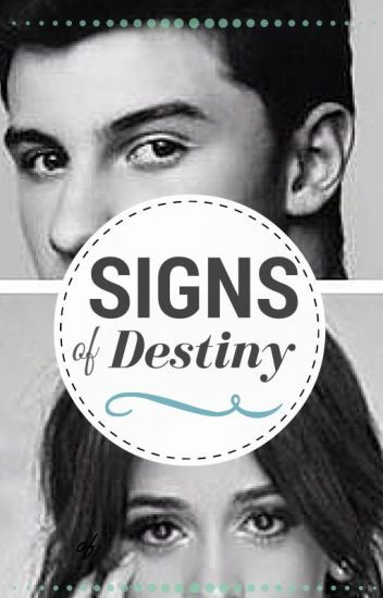 Signs of Destiny