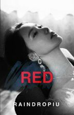 Red #Wattys2017 by raindropIU