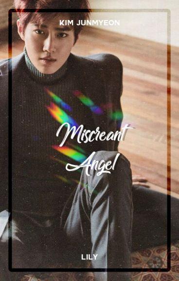 Miscreant Angel ― Kim Junmyeon