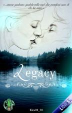 Legacy (#Wattys2016) by Kira93_76