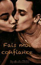 Fais moi confiance - A&G by floflo7859
