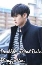 [Drabble] Blind Date (Mingyu Seventeen) by gyuwar