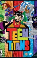 A Teen Titans story- Complicated love! by DhanyathaPraveen