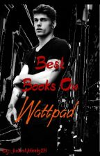 Best Books On Wattpad by DeckDaHallz3