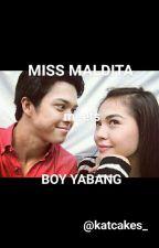 Miss Maldita meets Boy Yabang (Elnella Fanfic)  by katcakes_