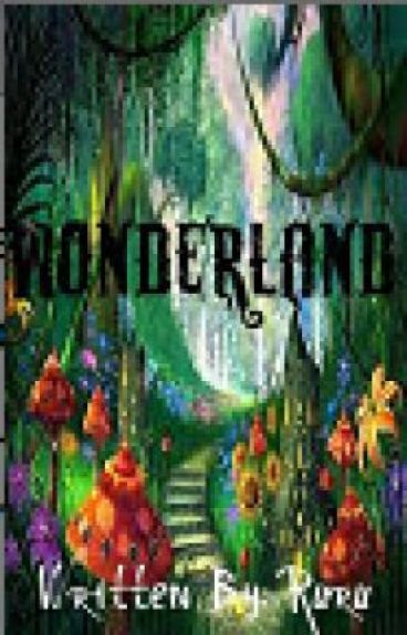Wonderland (Re-Editing!) by SassyAngel